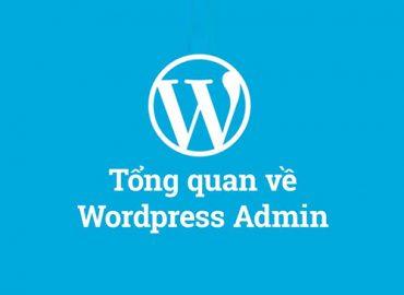 Tổng quan về WordPress admin và các chức năng chính