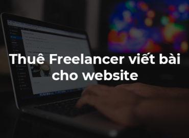 Hướng dẫn thuê người viết bài cho website tiếp thị liên kết