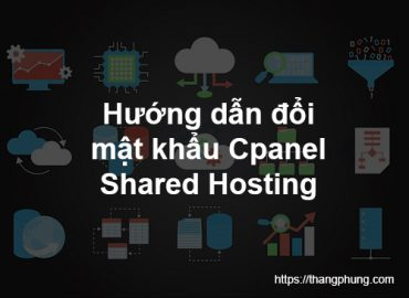 Hướng dẫn thay đổi mật khẩu Cpanel