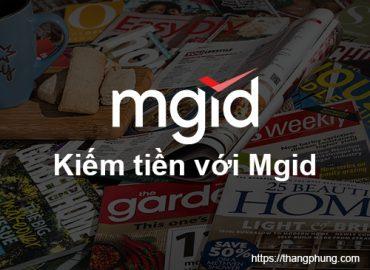 Hướng dẫn kiếm tiền với Mgid