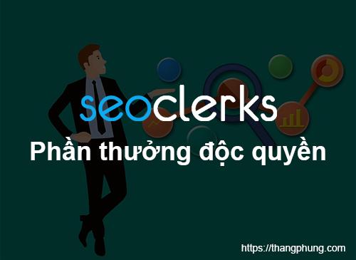 Phần thưởng độc quyền 5$ dành cho tài khoản Seoclerk mới
