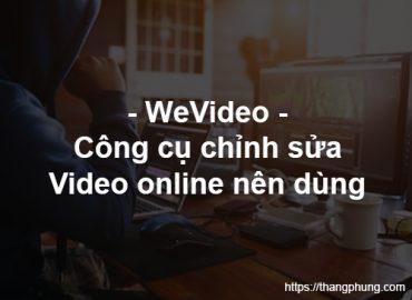 WeVideo – Công cụ chỉnh sửa video online chuyên nghiệp