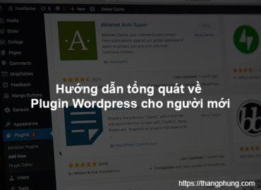 Plugin trong WordPress là gì? Hướng dẫn cơ bản về Plugin trong WordPress cho người mới.