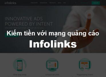 Hướng dẫn kiếm tiền với mạng quảng cáo Infolinks