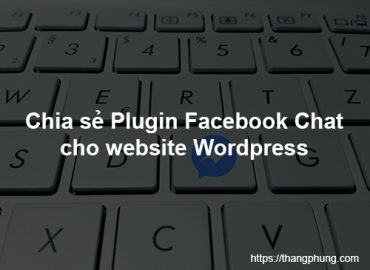Chia sẻ plugin chat facebook cho wordpress